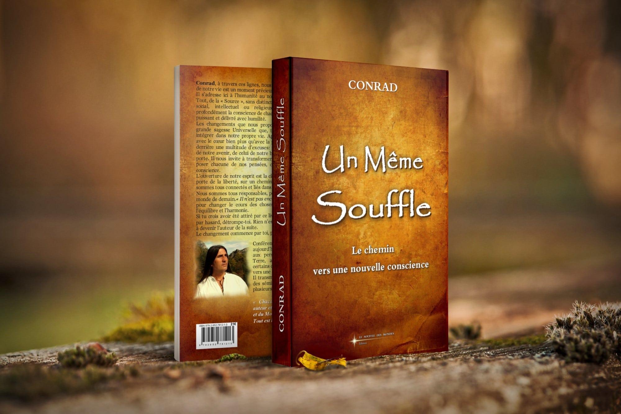 """Un Même Souffle<br><font size=""""4"""">Le chemin vers une nouvelle conscience</font>"""